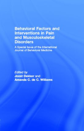 Behavioral Factors and Interventions in Pain and Musculoskeletal Disorders: A Special Issue of the International Journal of Behavioral Medicine (Paperback) book cover