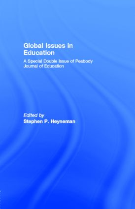 Global Issues in Education: A Special Double Issue of Peabody Journal of Education, 1st Edition (Paperback) book cover