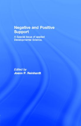 Negative and Positive Support: A Special Issue of applied Developmental Science., 1st Edition (Paperback) book cover