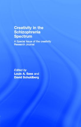 Creativity in the Schizophrenia Spectrum: A Special Issue of the creativity Research Journal (Paperback) book cover