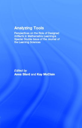 Analyzing Tools: Perspectives on the Role of Designed Artifacts in Mathematics Learning:a Special Double Issue of the Journal of the Learning Sciences, 1st Edition (Paperback) book cover