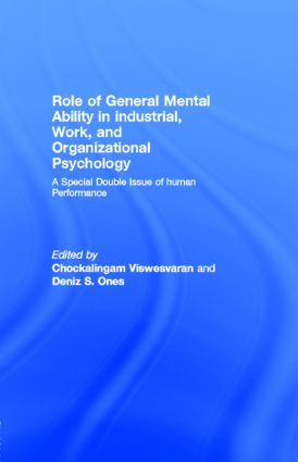 Role of General Mental Ability in industrial, Work, and Organizational Psychology