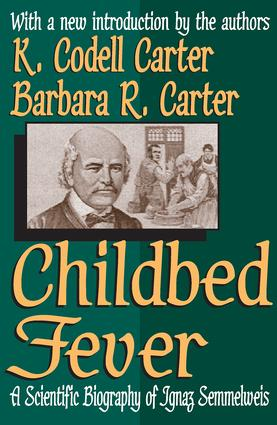 Childbed Fever: A Scientific Biography of Ignaz Semmelweis, 1st Edition (Paperback) book cover