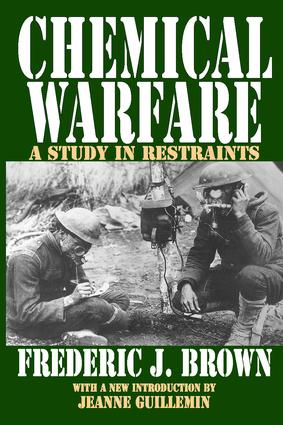 Chemical Warfare: A Study in Restraints, 1st Edition (Paperback) book cover