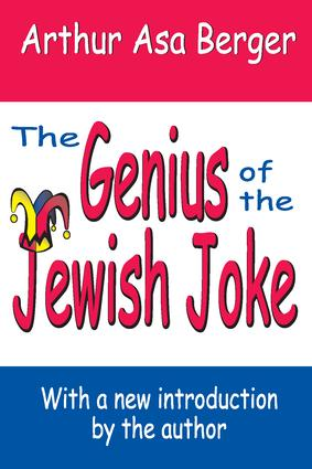 The Genius of the Jewish Joke: 1st Edition (Paperback) book cover