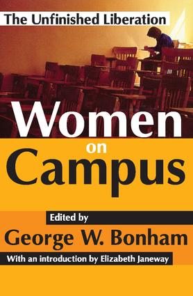 Women on Campus: The Unfinished Liberation, 1st Edition (Paperback) book cover