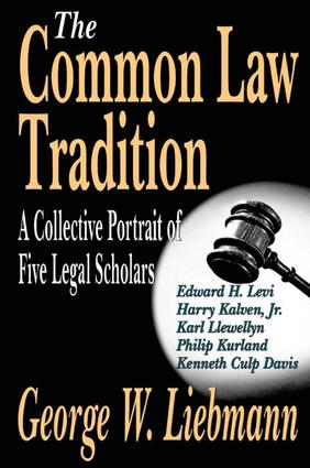 The Common Law Tradition: A Collective Portrait of Five Legal Scholars, 1st Edition (Paperback) book cover