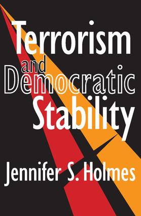 Terrorism and Democratic Stability: 1st Edition (Paperback) book cover