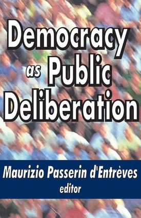 Democracy as Public Deliberation: 1st Edition (Paperback) book cover