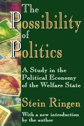 The Possibility of Politics: A Study in the Political Economy of the Welfare State, 1st Edition (Paperback) book cover