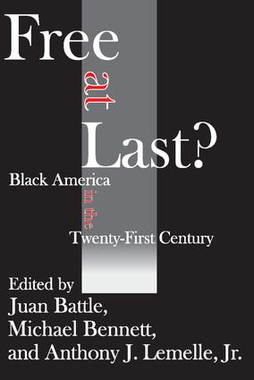 Free at Last?: Black America in the Twenty-first Century, 1st Edition (Paperback) book cover