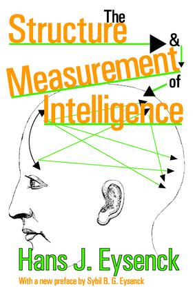 The Structure and Measurement of Intelligence: 1st Edition (Paperback) book cover