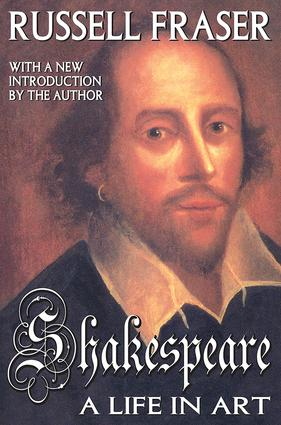Shakespeare: A Life in Art, 1st Edition (Paperback) book cover
