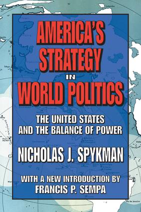 America's Strategy in World Politics: The United States and the Balance of Power, 1st Edition (Paperback) book cover