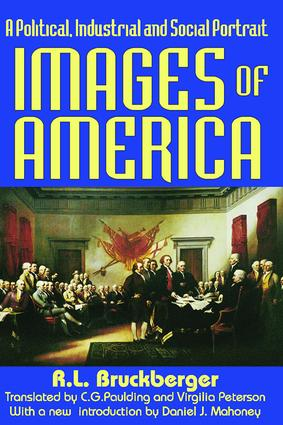 Images of America: A Political, Industrial and Social Portrait, 1st Edition (Paperback) book cover
