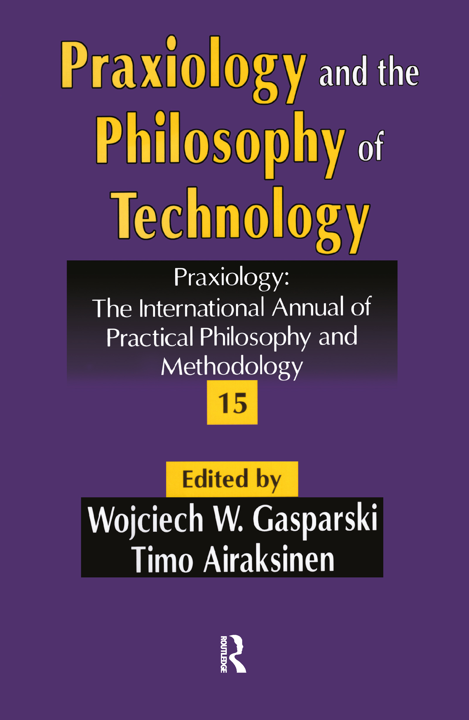 Praxiology and the Philosophy of Technology book cover