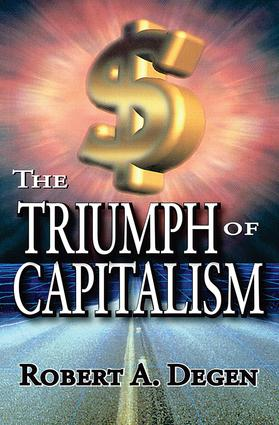 The Triumph of Capitalism: 1st Edition (Paperback) book cover