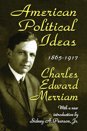 American Political Ideas, 1865-1917