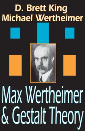 Max Wertheimer and Gestalt Theory: 1st Edition (Paperback) book cover