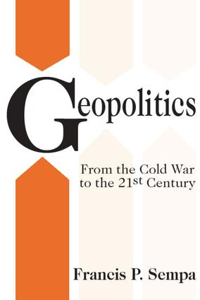 Geopolitics: From the Cold War to the 21st Century, 1st Edition (Paperback) book cover