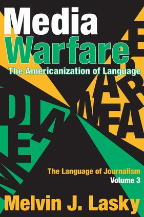 Media Warfare: The Americanization of Language, 1st Edition (Paperback) book cover