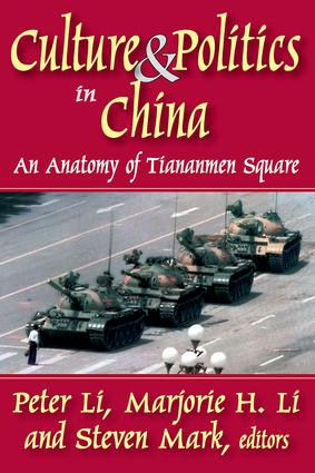 Culture and Politics in China: An Anatomy of Tiananmen Square, 1st Edition (Paperback) book cover