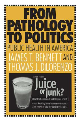 From Pathology to Politics: Public Health in America, 1st Edition (Paperback) book cover