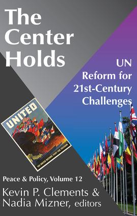The Center Holds: UN Reform for 21st-Century Challenges book cover