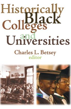 Historically Black Colleges and Universities: 1st Edition (Paperback) book cover
