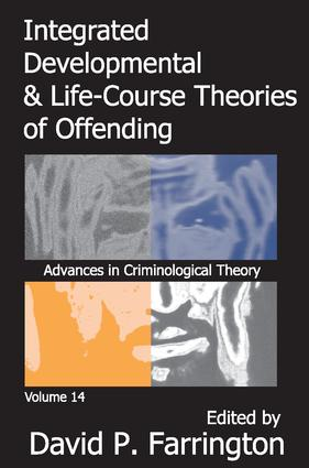 Integrated Developmental and Life-course Theories of Offending: 1st Edition (Paperback) book cover