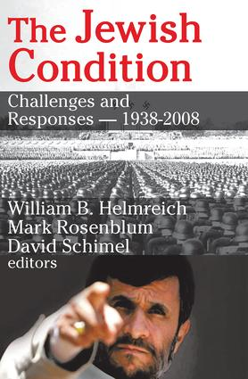 The Jewish Condition: Challenges and Responses - 1938-2008, 1st Edition (Paperback) book cover