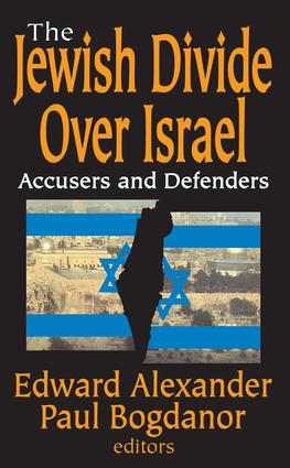The Jewish Divide Over Israel: Accusers and Defenders, 1st Edition (Hardback) book cover