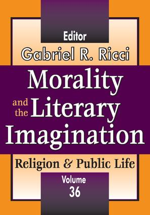 Morality and the Literary Imagination: Volume 36, Religion and Public Life book cover