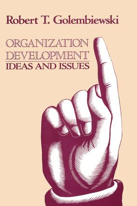 Organization Development: Ideas and Issues, 1st Edition (e-Book) book cover