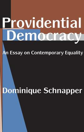 Providential Democracy: An Essay on Contemporary Equality, 1st Edition (Paperback) book cover