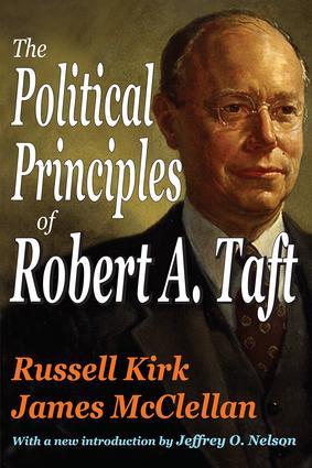 The Political Principles of Robert A. Taft: 1st Edition (e-Book) book cover