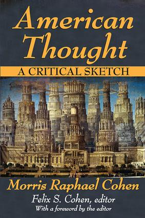 American Thought: A Critical Sketch, 1st Edition (Paperback) book cover