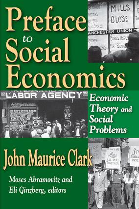 Preface to Social Economics: Economic Theory and Social Problems, 1st Edition (Paperback) book cover