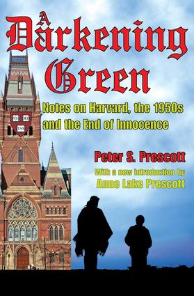 A Darkening Green: Notes on Harvard, the 1950s, and the End of Innocence, 1st Edition (Paperback) book cover