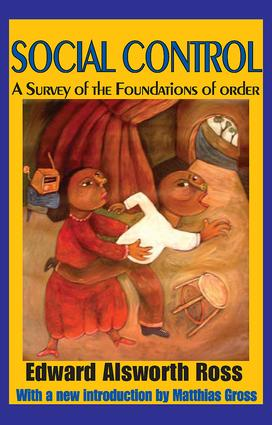 Social Control: A Survey of the Foundations of Order, 1st Edition (Paperback) book cover
