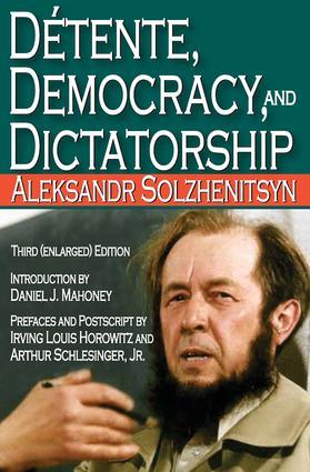 Detente, Democracy and Dictatorship: 3rd Edition (e-Book) book cover