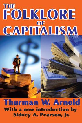 The Folklore of Capitalism: 1st Edition (Paperback) book cover