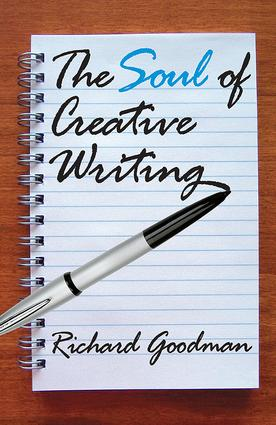 The Soul of Creative Writing: 1st Edition (Paperback) book cover