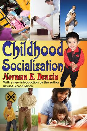 Childhood Socialization: Revised Second Edition, 2nd Edition (Paperback) book cover