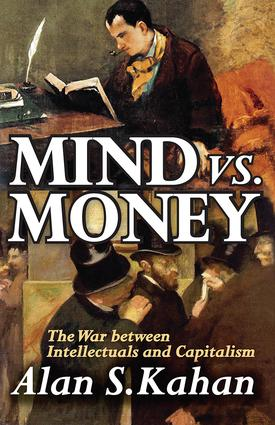 Mind vs. Money: The War Between Intellectuals and Capitalism book cover