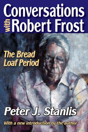 Conversations with Robert Frost: The Bread Loaf Period, 1st Edition (Paperback) book cover