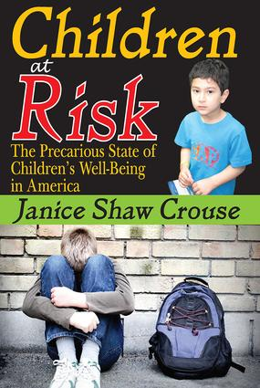 Children at Risk: The Precarious State of Children's Well-being in America, 1st Edition (Hardback) book cover