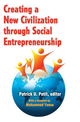 Creating a New Civilization Through Social Entrepreneurship: 1st Edition (Paperback) book cover