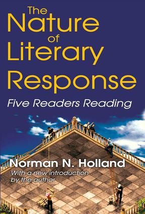 The Nature of Literary Response: Five Readers Reading, 1st Edition (e-Book) book cover