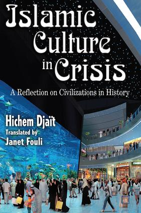The Cultural Crisis in Present-Day Islam